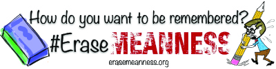 Erase Meanness